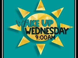 Join Mr. Liedtke for Wake Up Wednesday at 9 a.m.