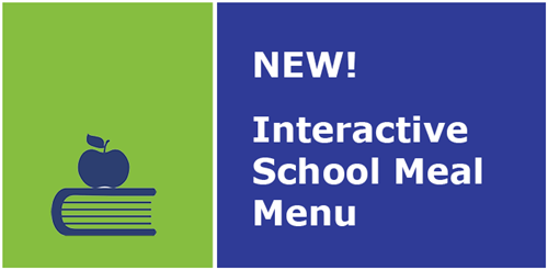 New! Interactive School Meal Menu