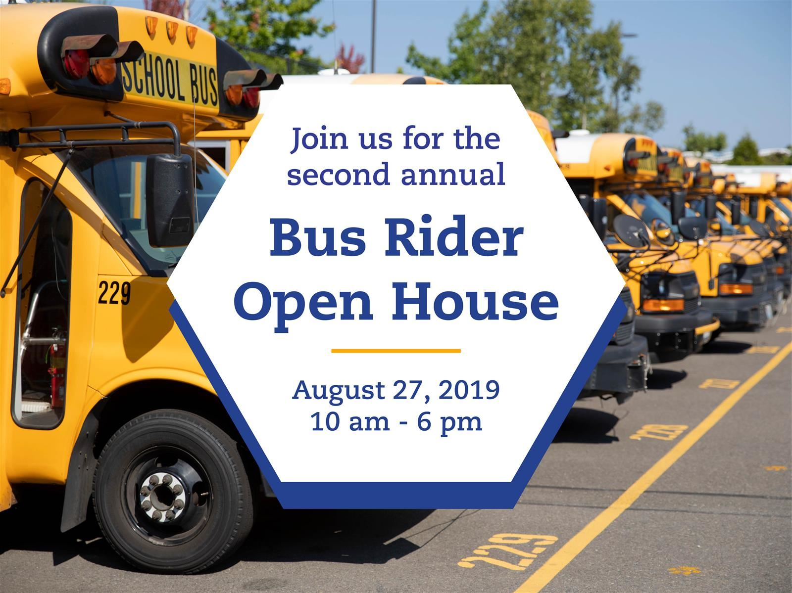 School Bus with date of August 27 for Bus Rider Open House