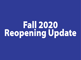 Fall 2020 Reopening