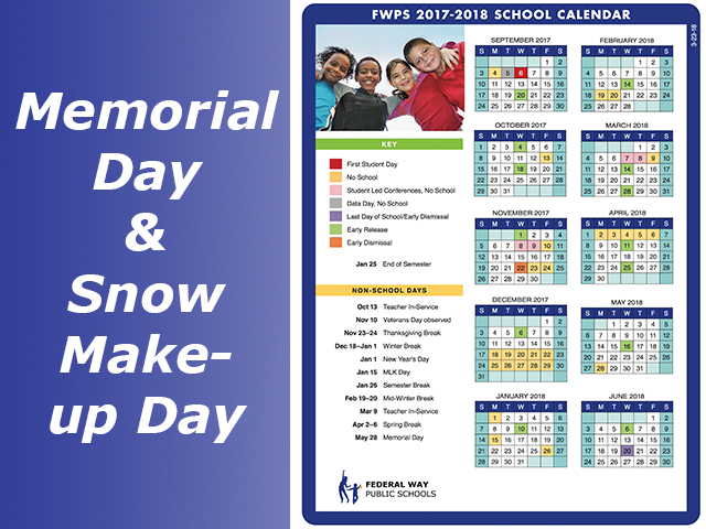No School Memorial Day May 28, Snow make-up day May 29