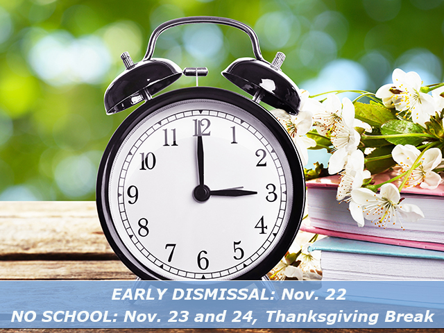 Early Dismissal Nov. 22
