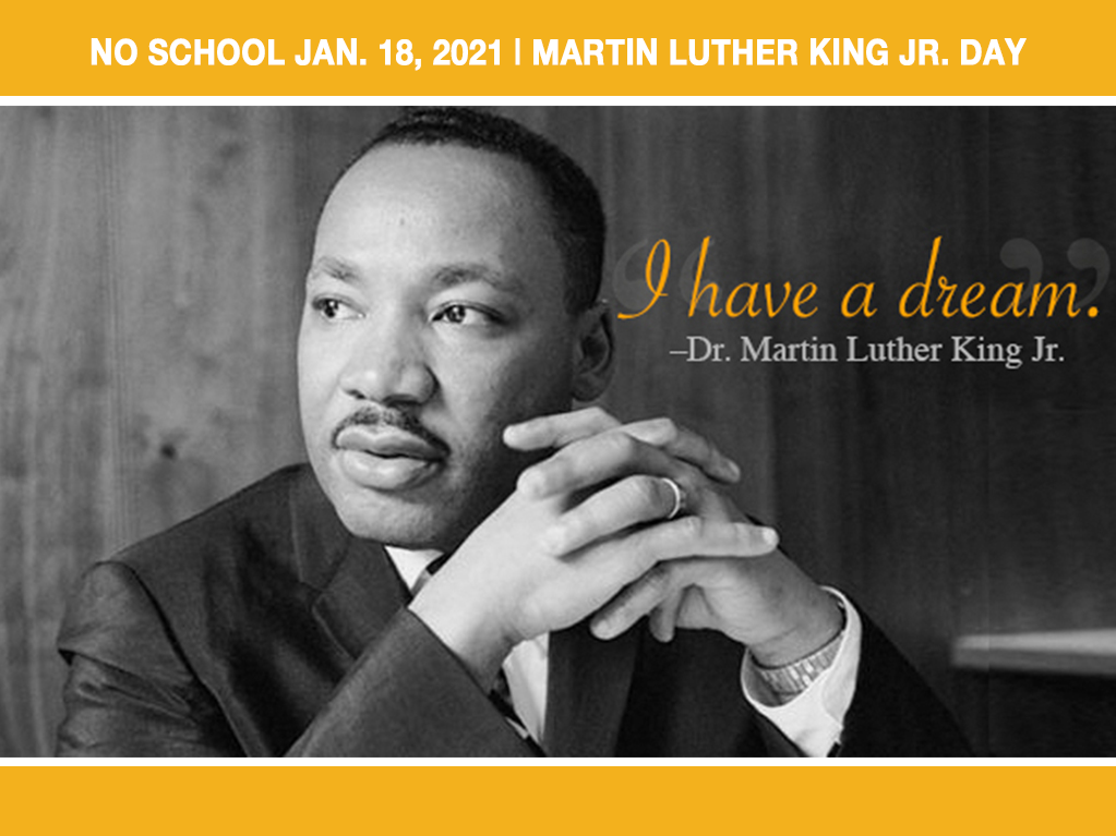 No School on Martin Luther King Jr. Day, Monday, January 18