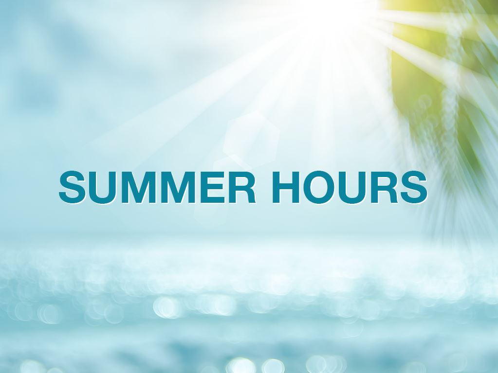 2019 Summer Hours for District and School Offices