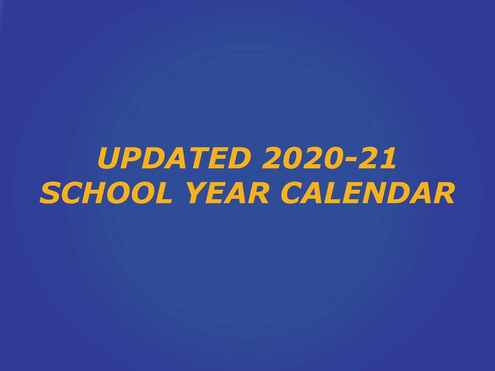 Blue box with text Updated 2020-21 School year calendar