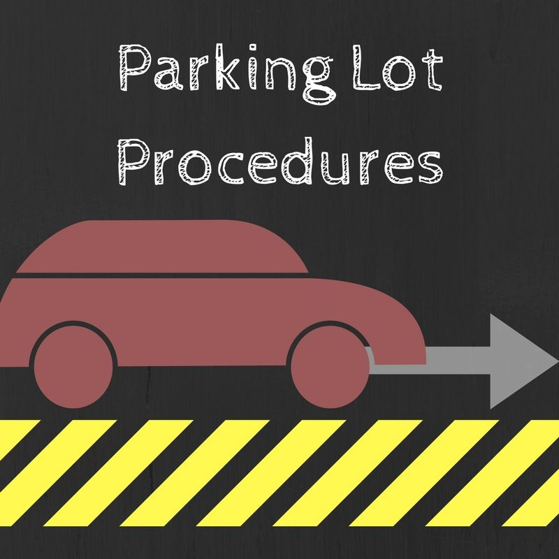 Student Parking & Parent Drop off Procedures